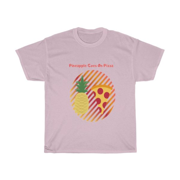 Pineapple Goes On Pizza Cotton Tee