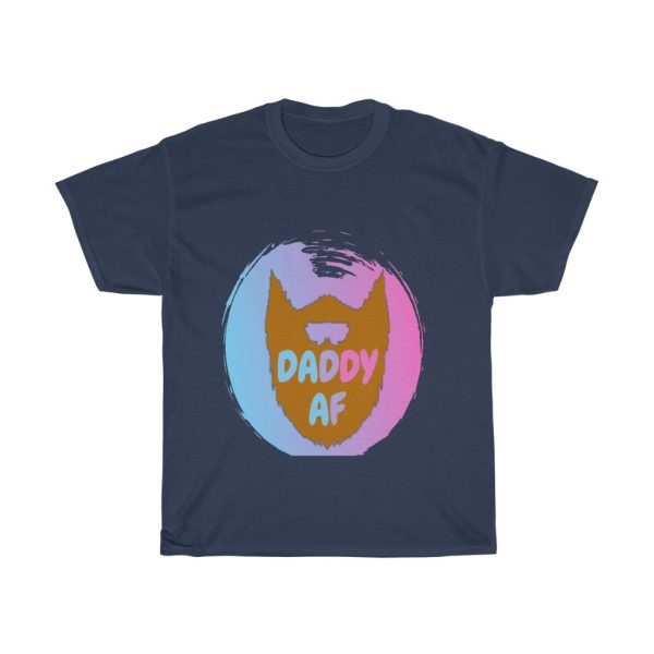 Daddy AF T Shirt