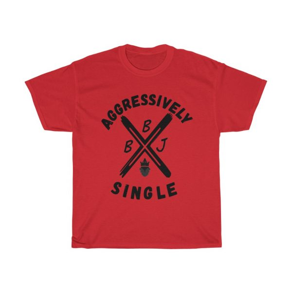 BBJ Aggressively Single Tee