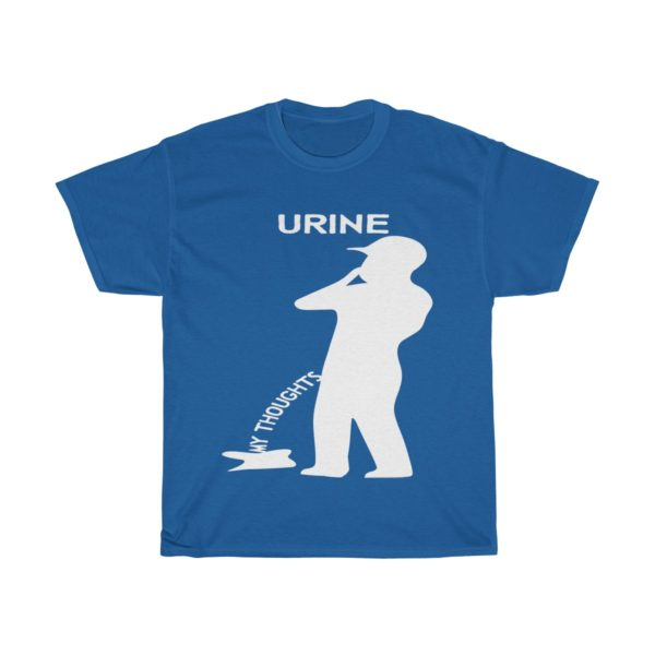 Urine My Thoughts Tee - White Logo