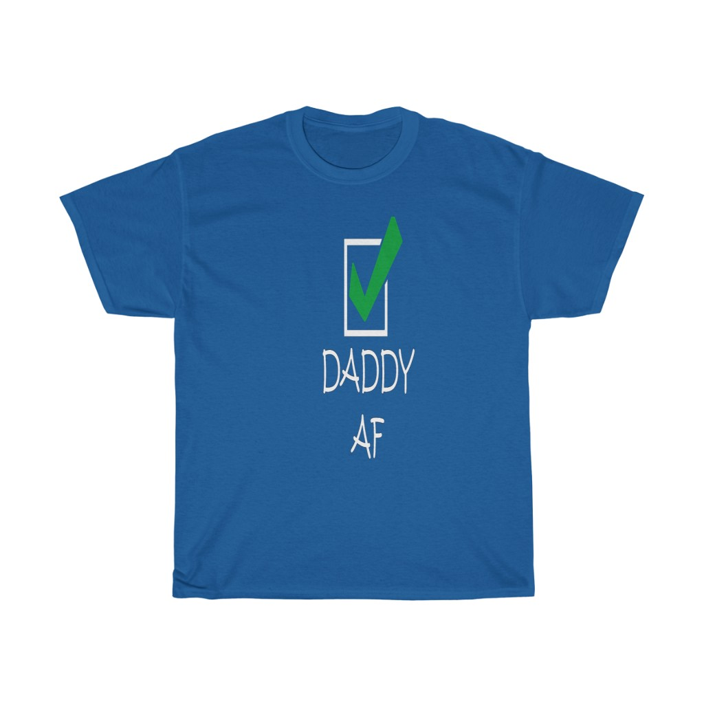Daddy AF Check Mark Heavy Cotton Tee