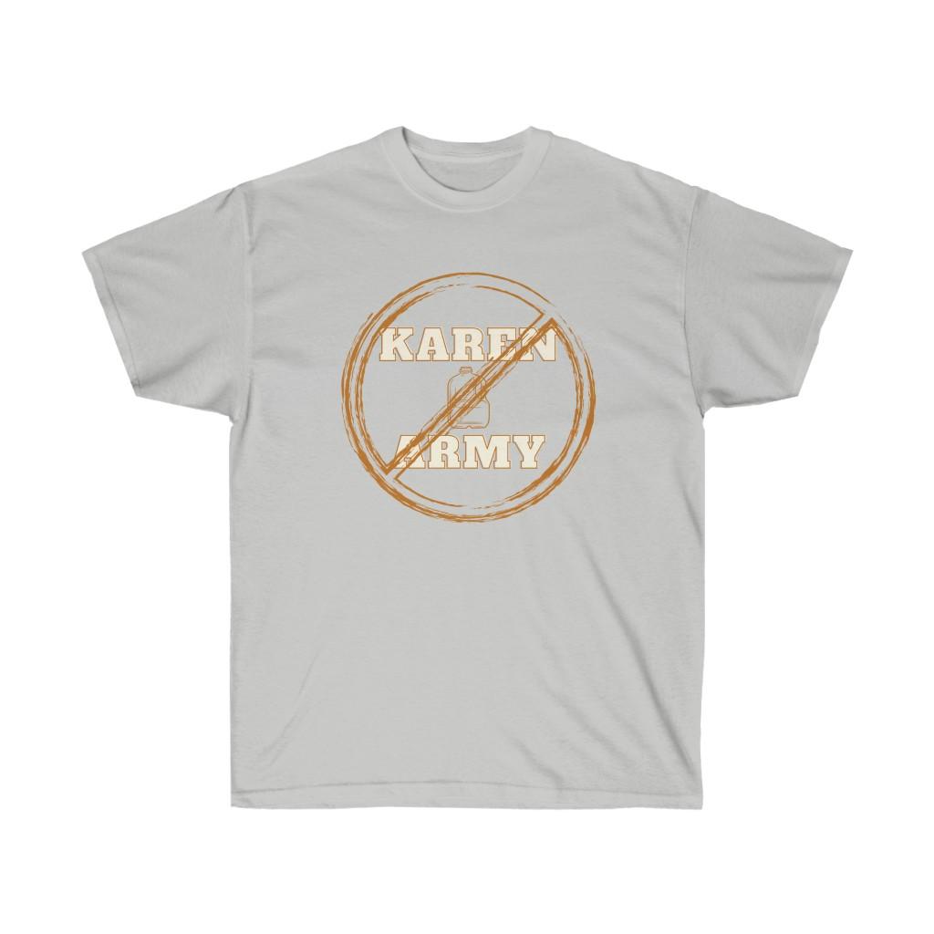 No Karen Army Tee