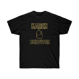 Karen Survivor Tee