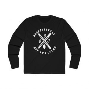 BBJ Not Verified Long Sleeve Tee III