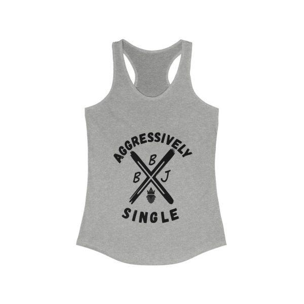 BBJ Aggressively Single Women's  Tank