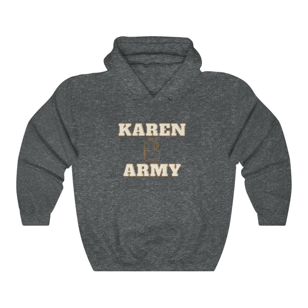 Karen Army Hoodie