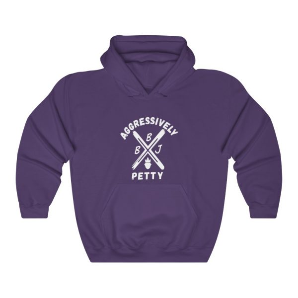 BBJ Aggressively Petty Hoodie