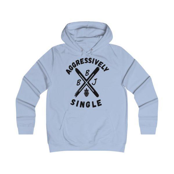 BBJ Aggressively Single Women's  Hoodie
