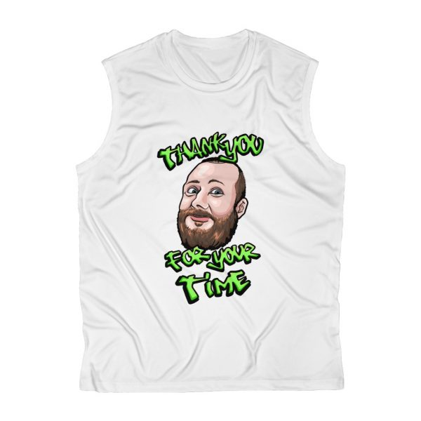 Thank You For Your Time Cut Off Tee