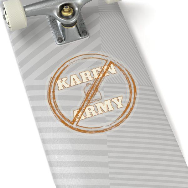 No Karen Army Kiss-Cut Stickers