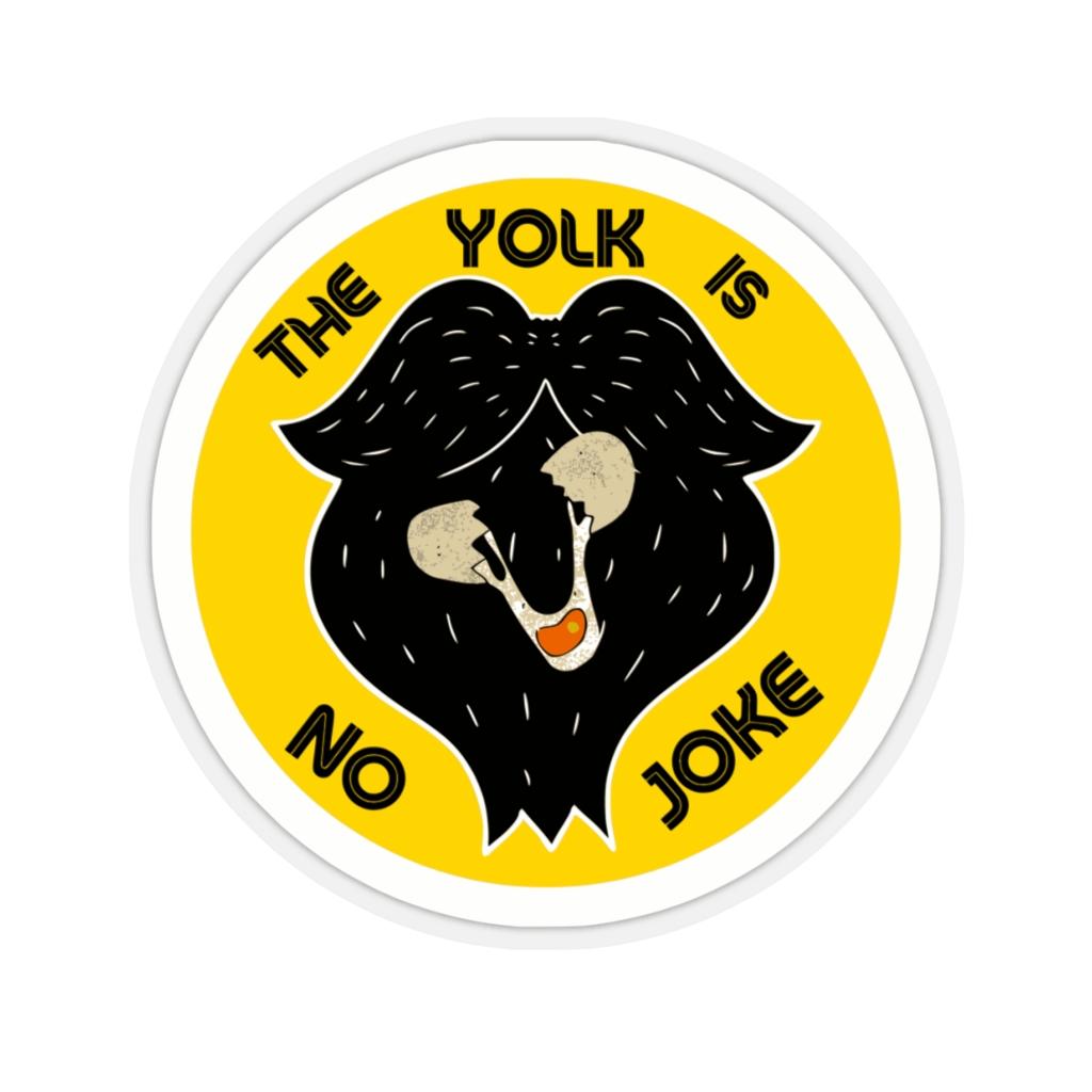 The Yolk Is No Joke Kiss-Cut Stickers