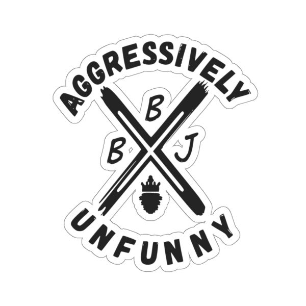 BBJ Aggressively Unfunny Stickers